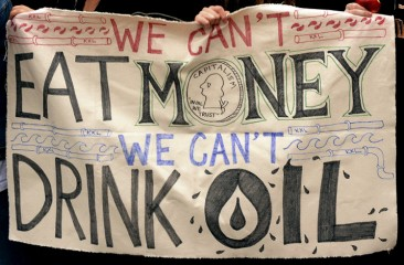 We Can't Eat Money, We Can't Drink Oil