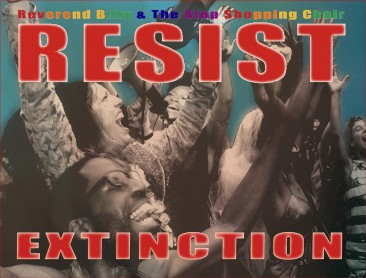 Resist Extinction