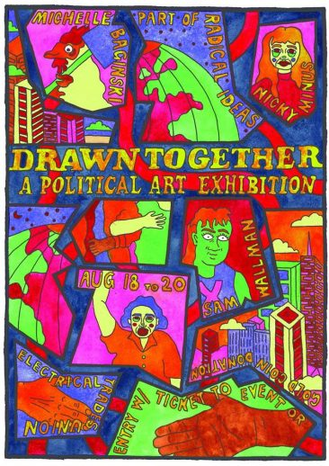 Drawn Together: A political art exhibition