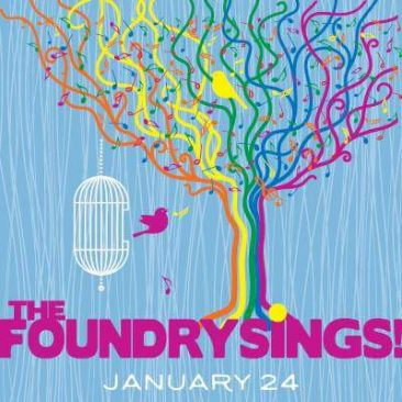 The Foundry Sings