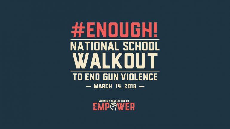 Enough! National School Walkout