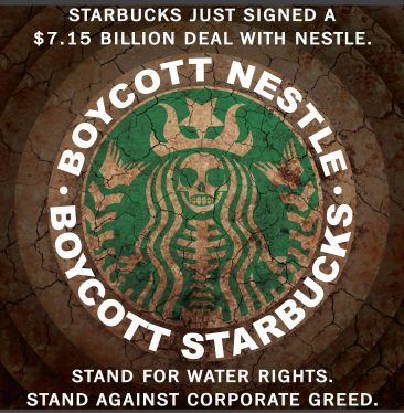 Boycott Nestle' and Starbucks